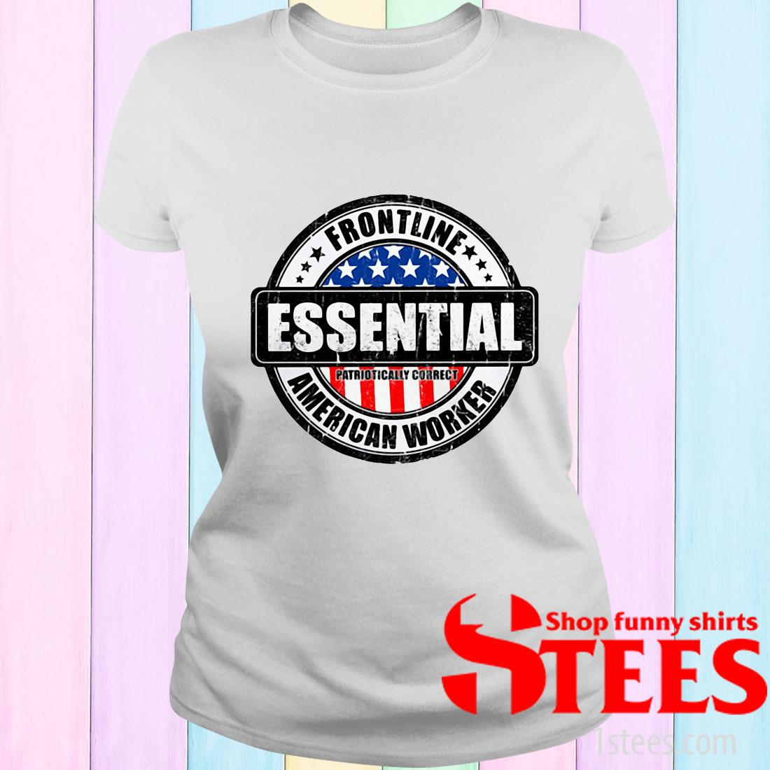 Frontline Essential Patriotically Correct American Worker Shirt