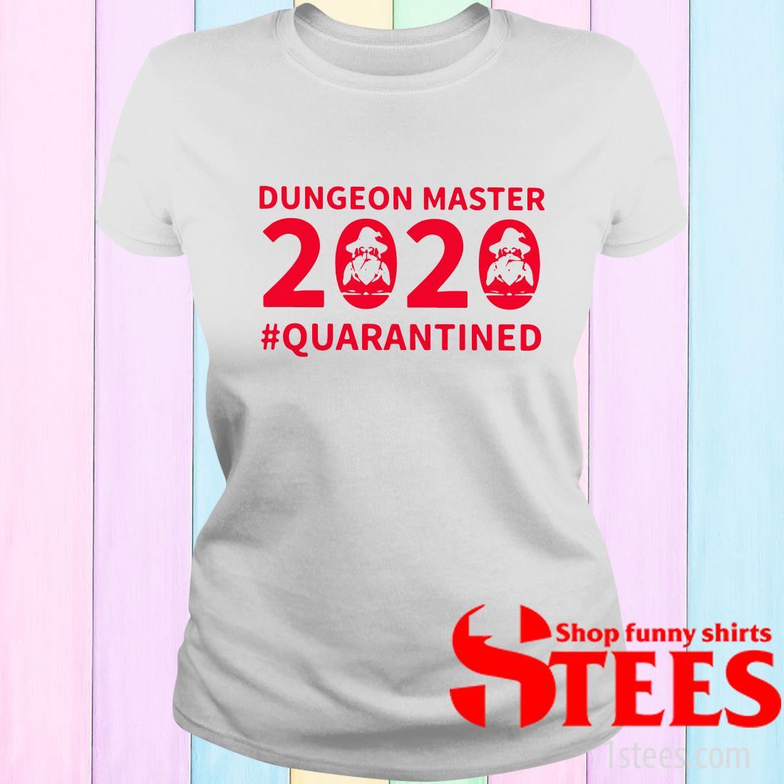 Hot Dungeon Master 2020 Quarantined Shirt