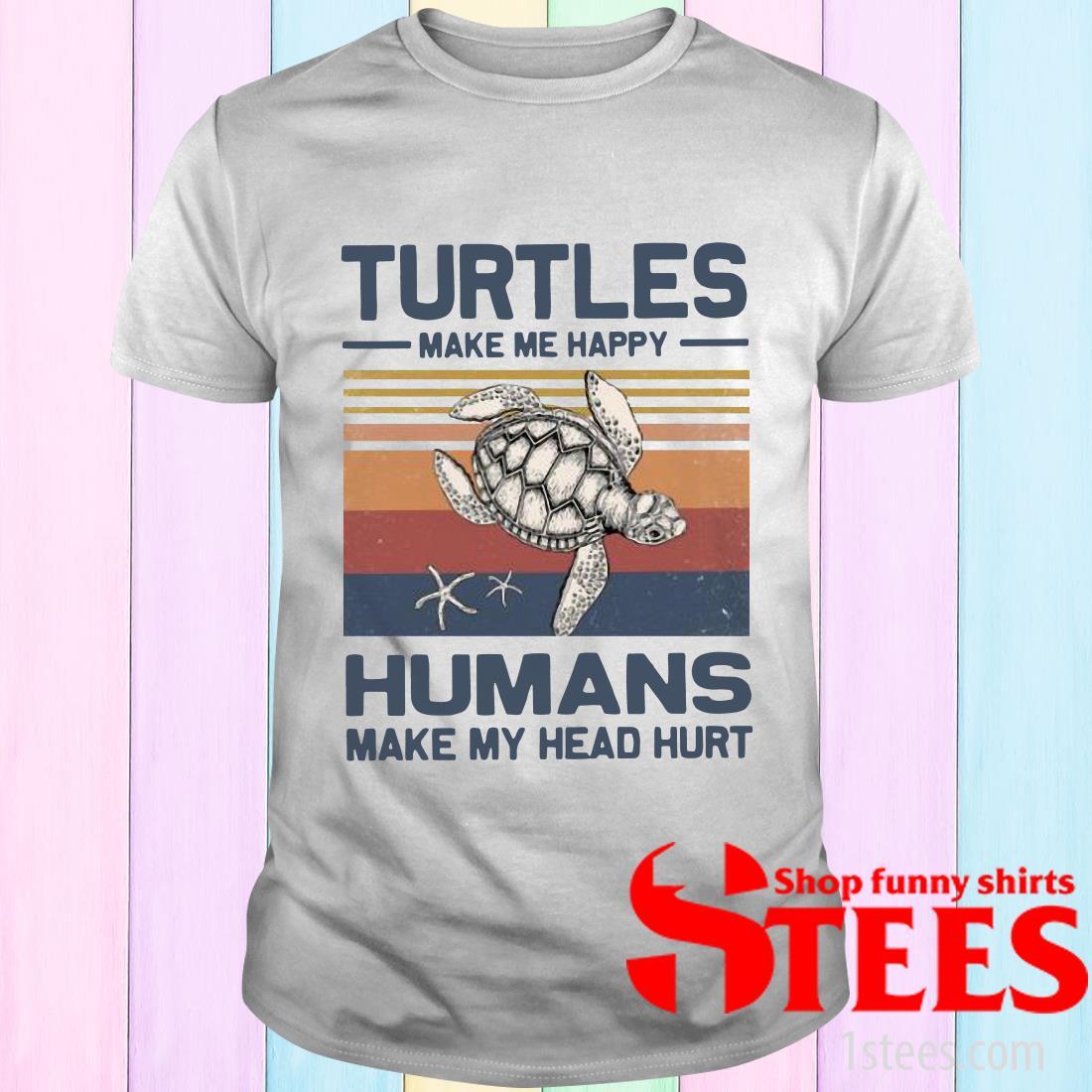 Turtles Make Me Happy Humans Make My Head Hurt Vintage T-Shirt
