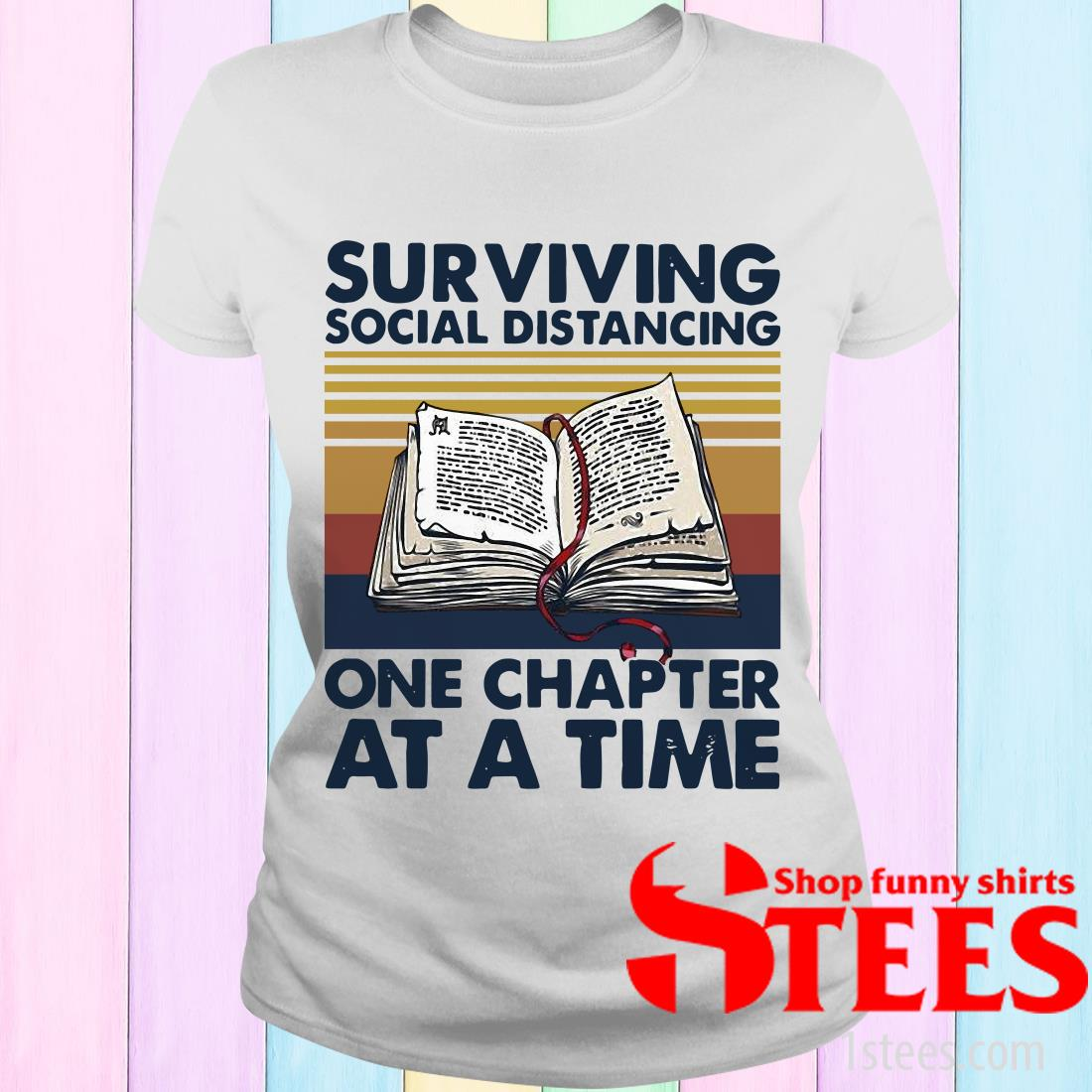 Vintage Surviving Social Distancing One Chapter At A Time Book Women's T-Shirt