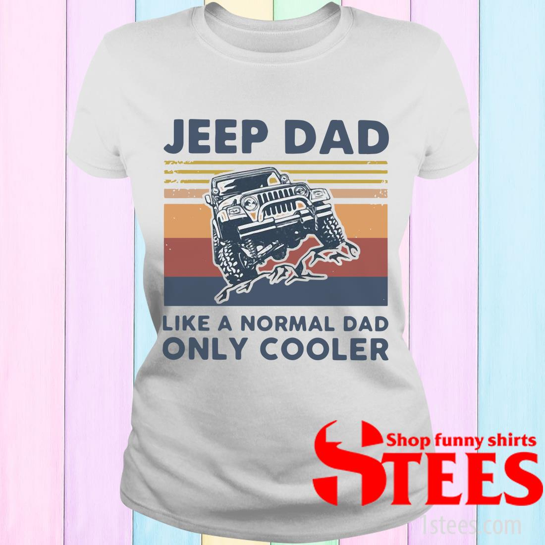 Jeep Dad Like A Normal Dad Only Cooler Vintage Women's T-Shirt