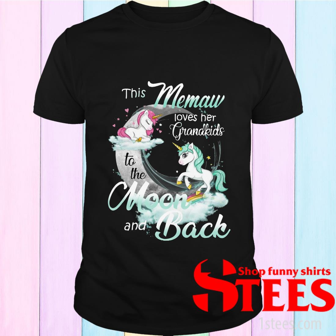 This Memaw Loves Her Grandkids To The Moon And Back Unicorn T-Shirt