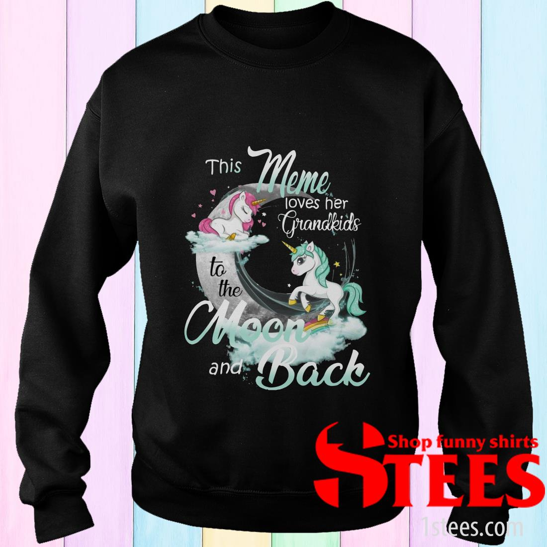 This Meme Loves Her Grandkids To The Moon And Back Unicorn Sweater