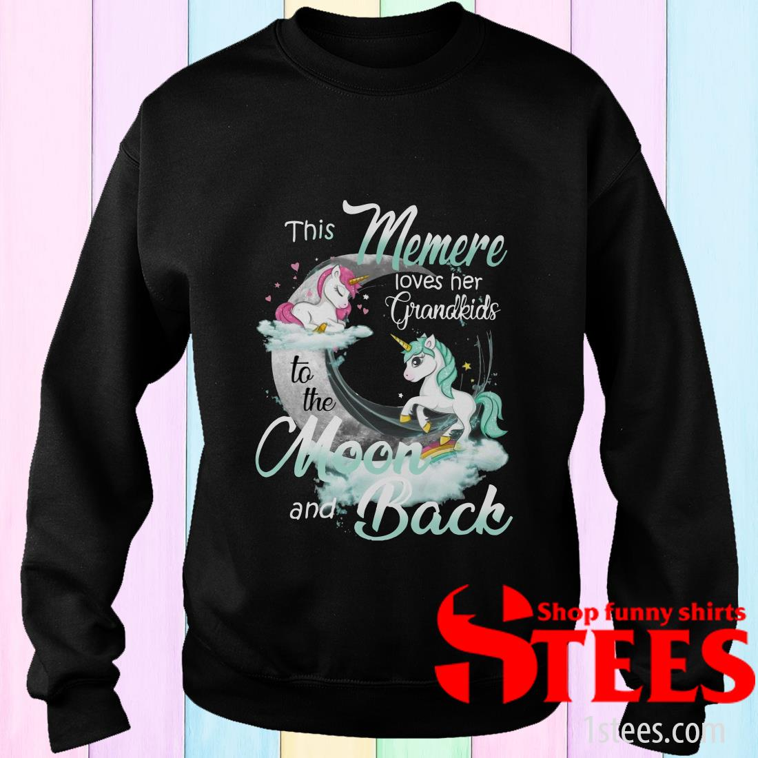 This Memere Loves Her Grandkids To The Moon And Back Unicorn Sweatshirt