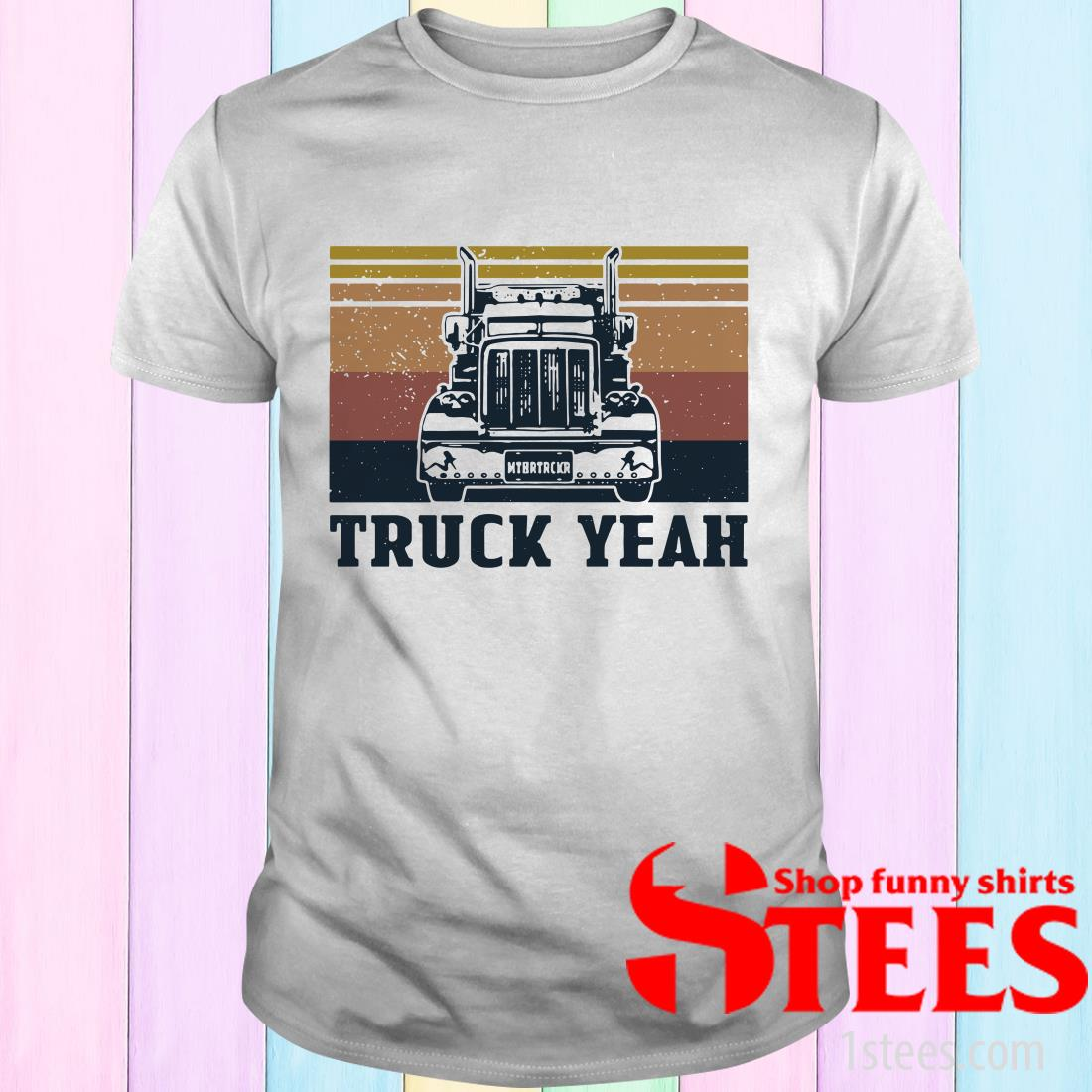 Vintage Truck Yeah Mother Trucker T-Shirt