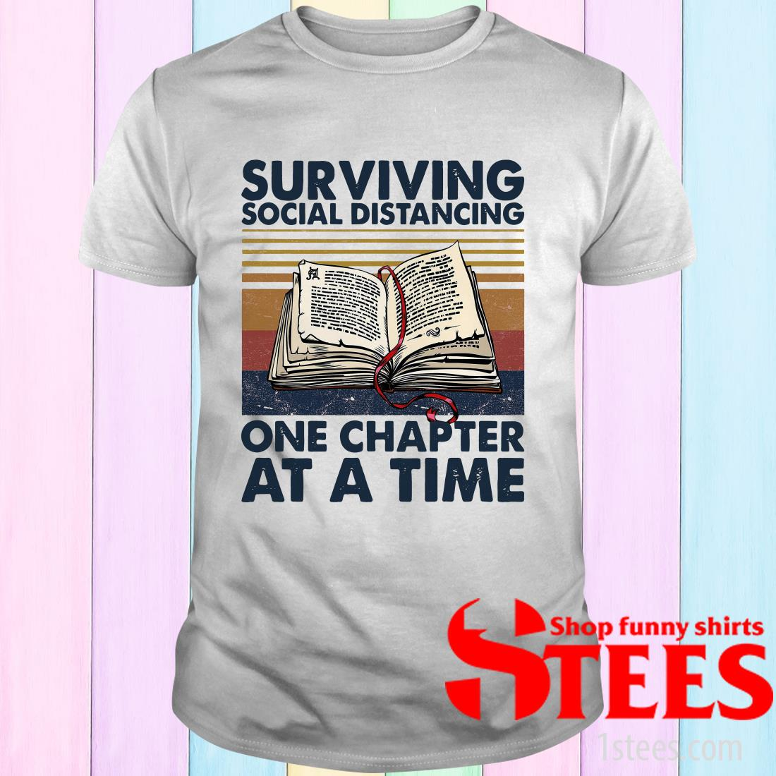 Surviving Social Distancing One Chapter At A Time Vintage T-Shirt
