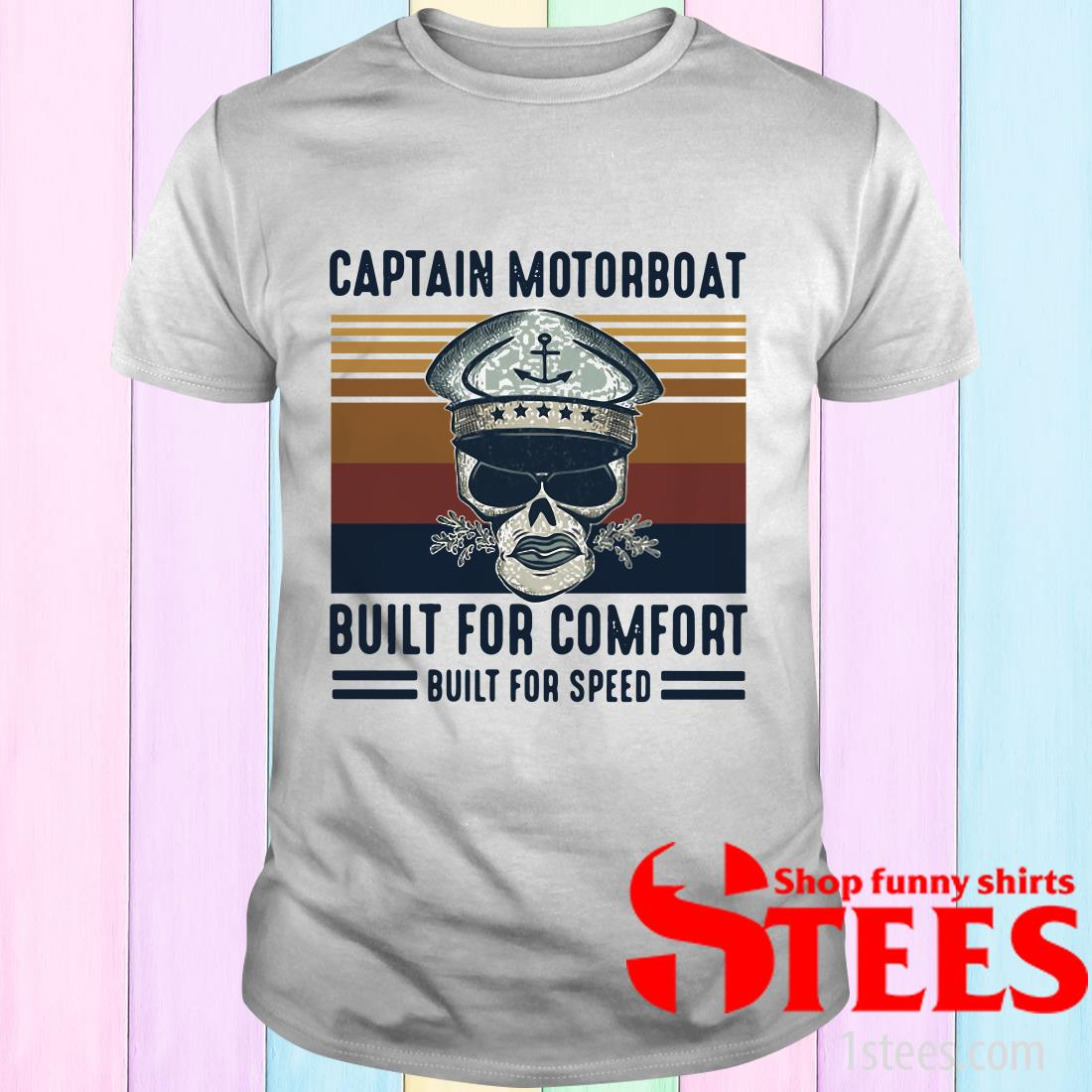 Vintage Captain Motorboat Built For Comfort Built For Speed T-Shirt