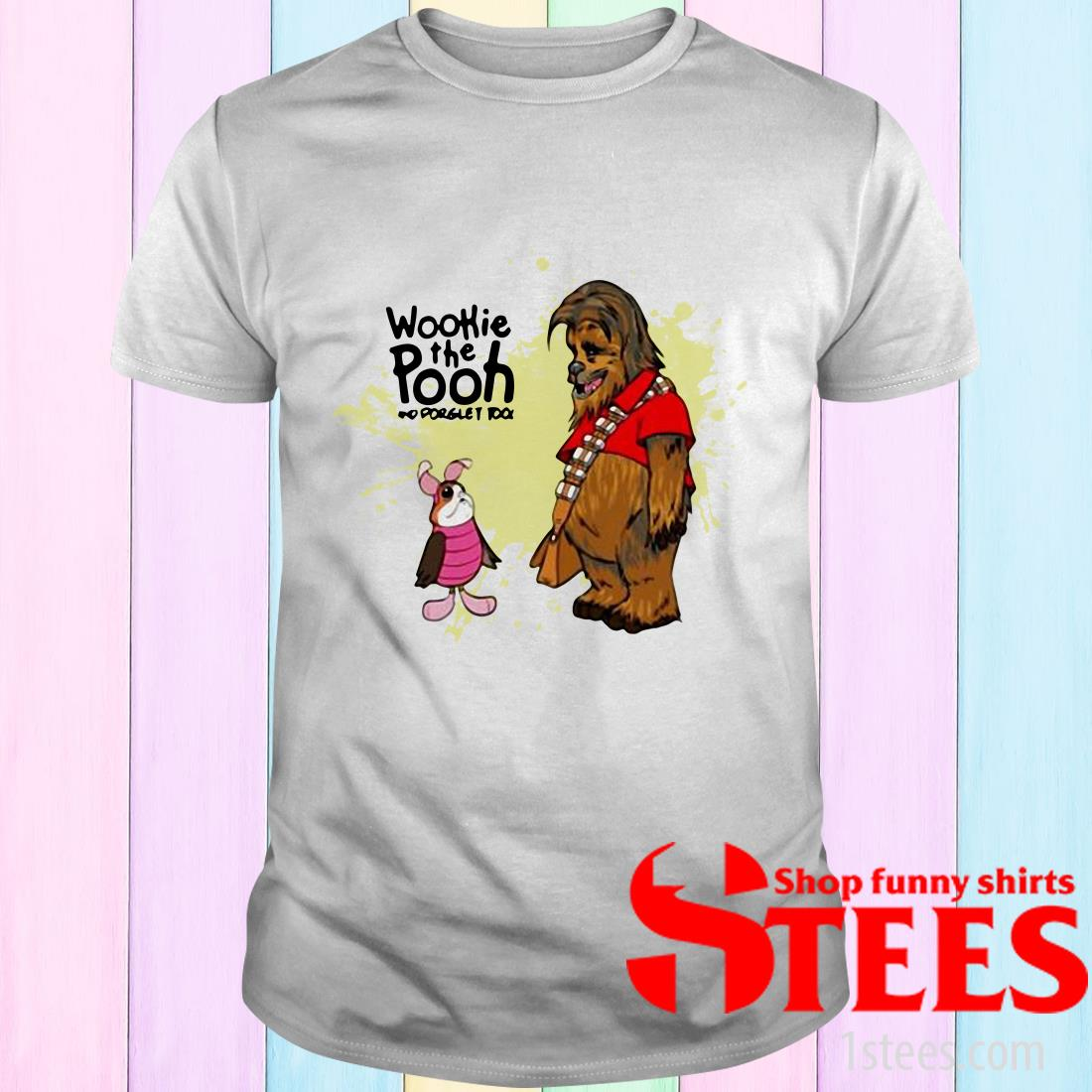 Wookie The Pooh And Forget Too T-Shirt