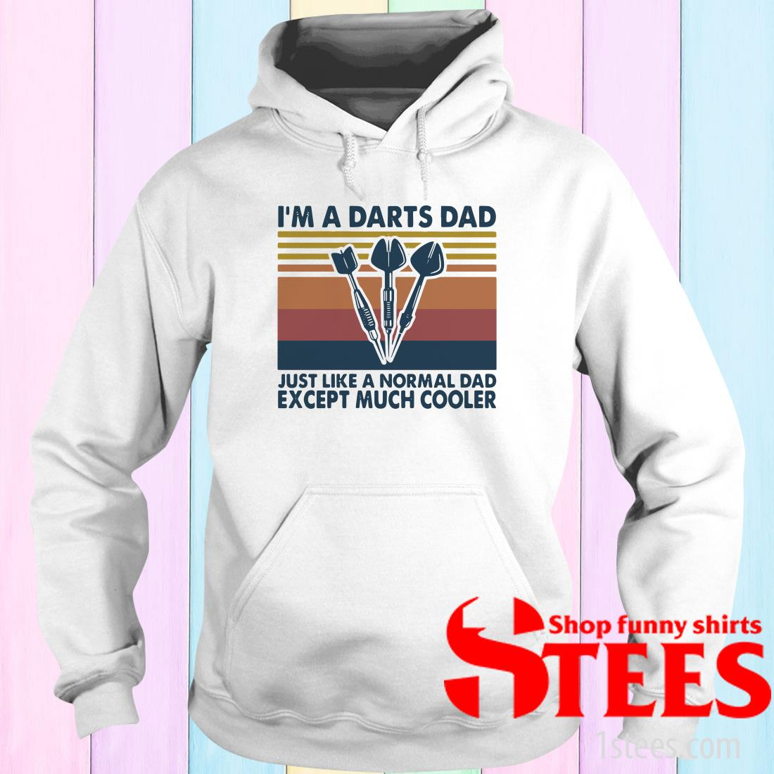 I'm A Darts Dad Just Like A Normal Dad Except Much Cooler Vintage Shirt