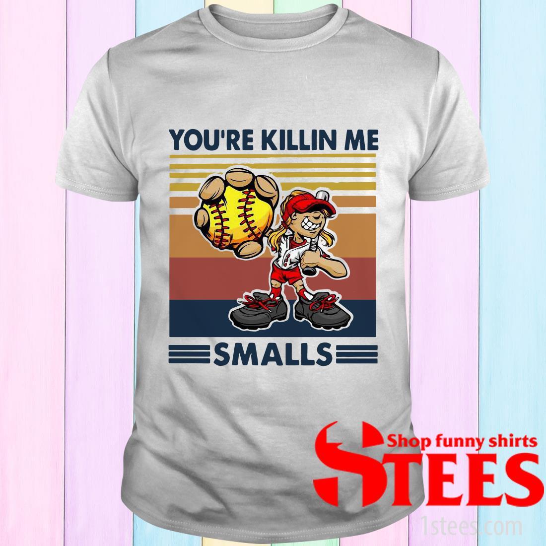 Softball Girl Cartoon Player You're Killin Me Smalls Vintage T-Shirt