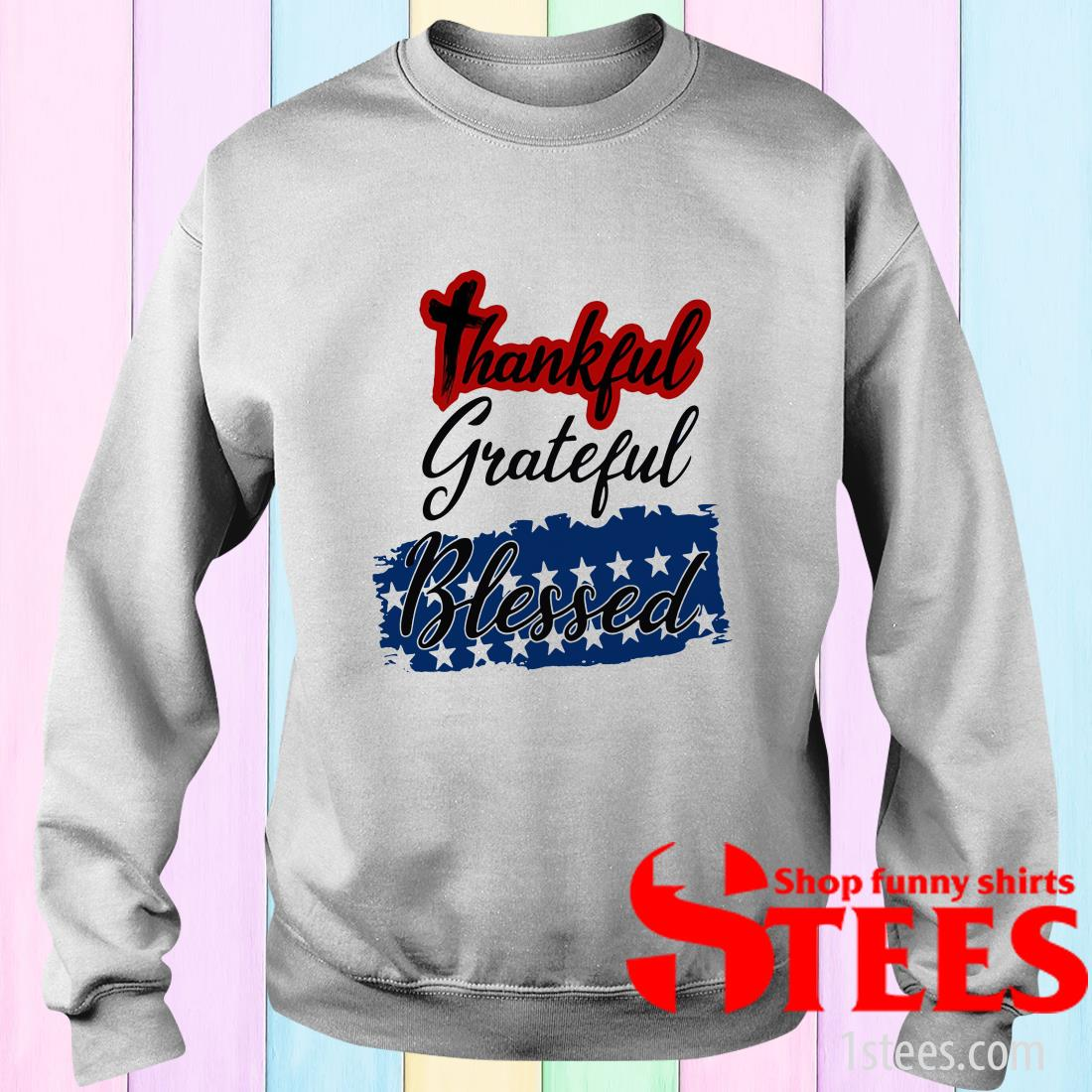 Thankful Grateful Blessed Independence Day Sweater
