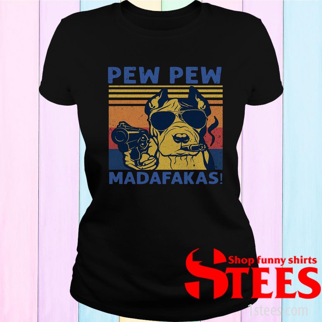 Pitbull Pew Pew Madafakas Vintage Women's T-Shirt