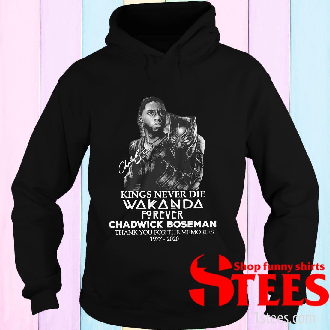 Kings Never Die Wakanda Forever Chadwick Boseman Thank You For The Memories 1977-2020 Hoodies