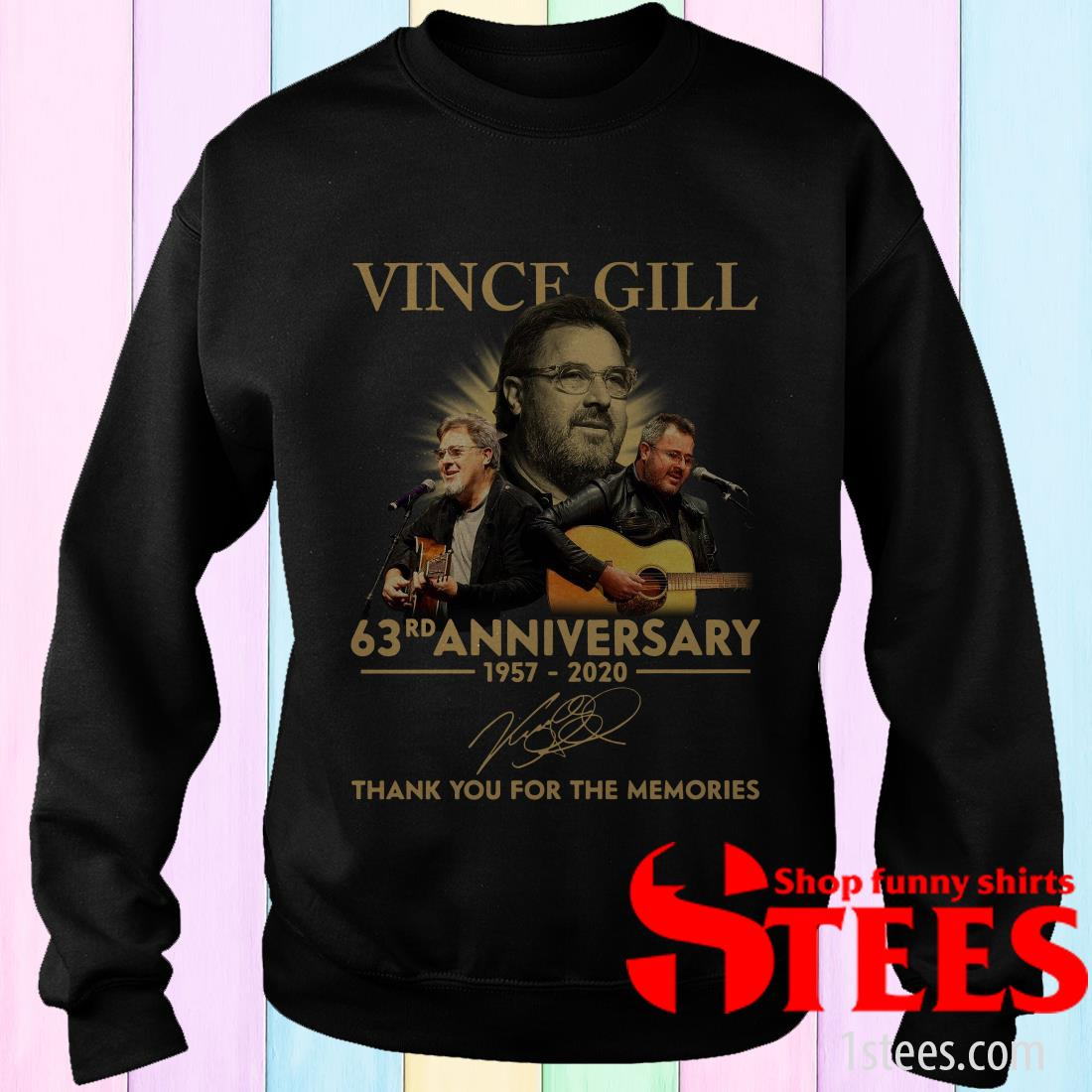 Vince Gill 63rd Anniversary 1957 2020 Thank You For The Memories Signatures T-Shirt