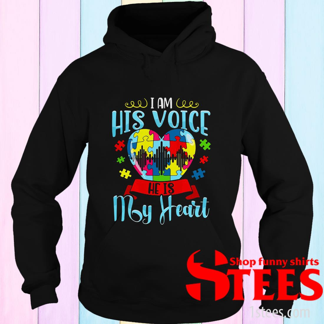 I Am His Voice He Is My Heart Autism Hoodies