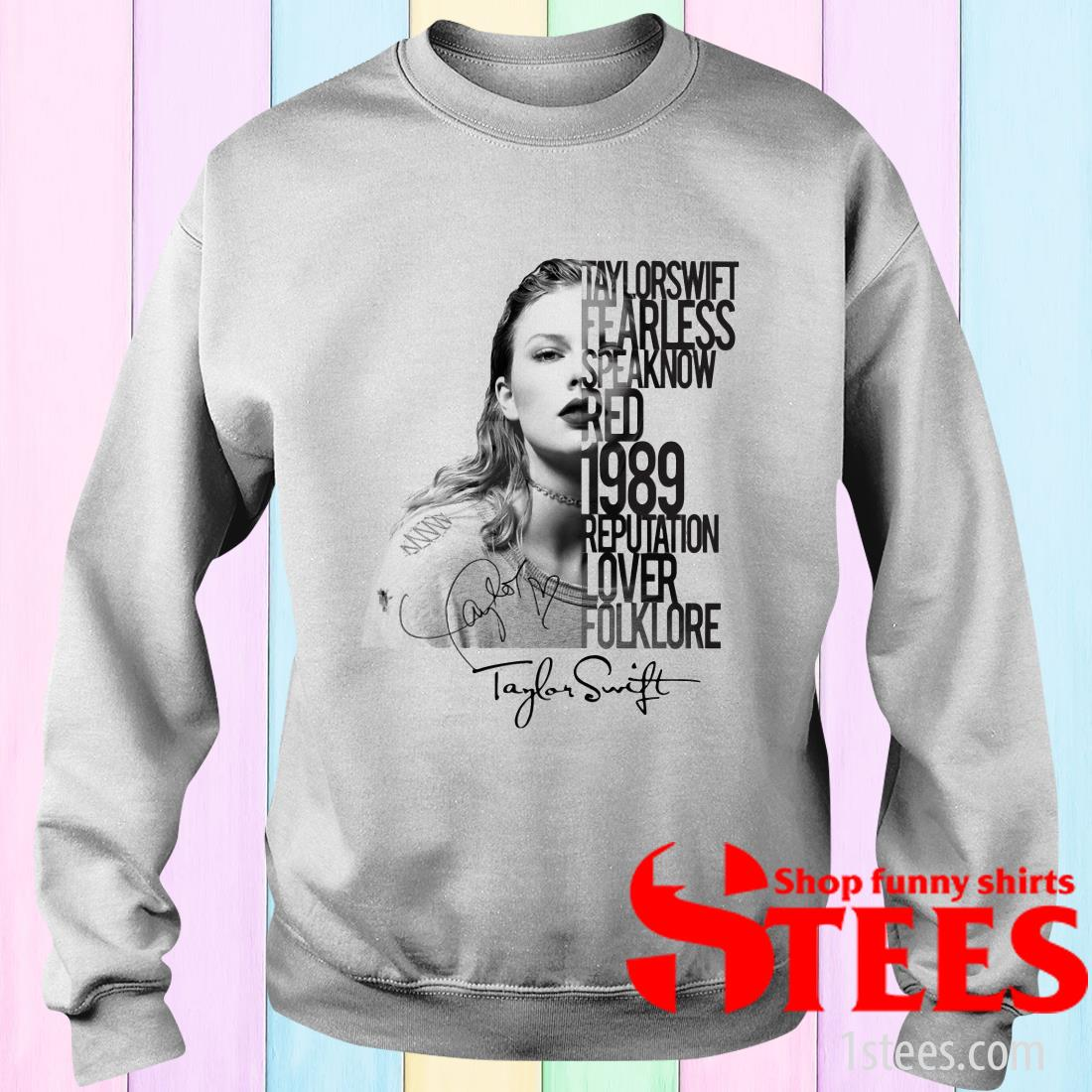 Taylor Swift Fearless Speak Now Red 1989 Reputation Lover Signature T-Shirt
