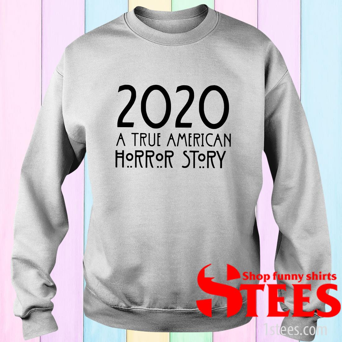 2020 A True American Horror Story Sweater