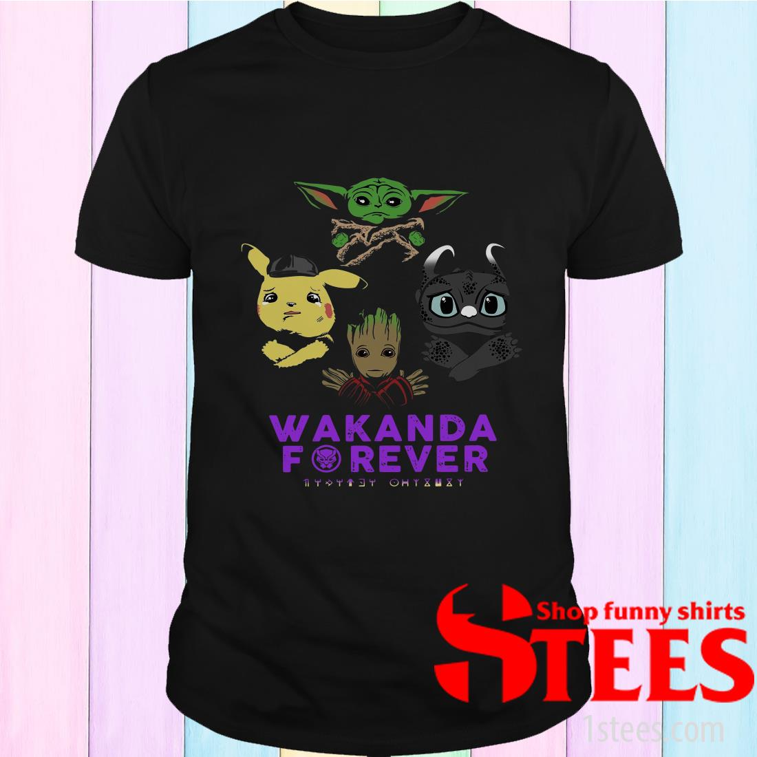 Wakanda Forever Baby Yoda Baby Pokemon Baby Groot and Baby Toothless T-Shirt