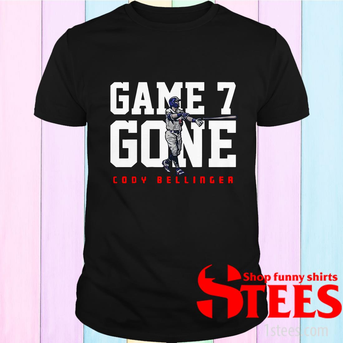 Cody Bellinger Game 7 Gone L.A.T T-Shirt